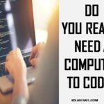 Private: Do you really need a computer to code?