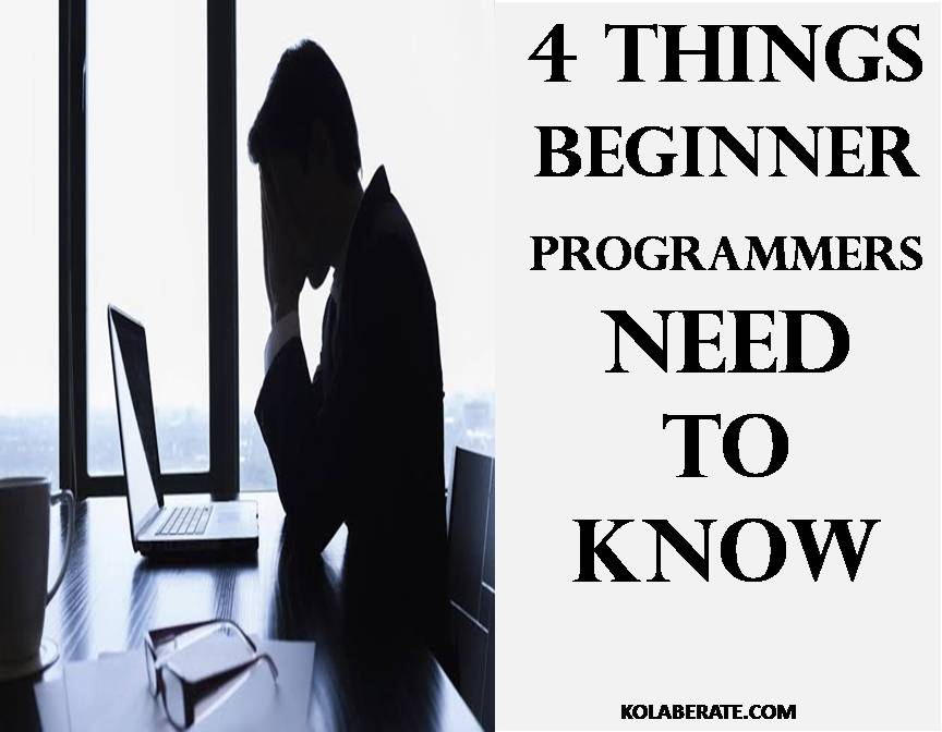 4-THINGS-PROGRAMMMER -MUST KNOW